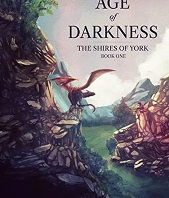 The Shires of York The Age of Darkness