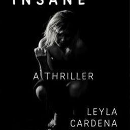 Becoming Insane by Leyla Cardena