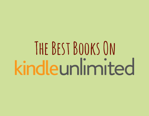 The best books on Kindle Unlimited